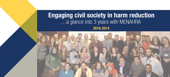 Engaging Civil Society in Harm Reduction …A Glance into 3 Years with MENAHRA